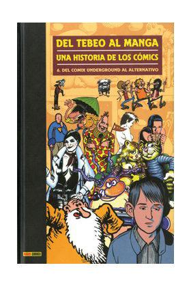 DEL TEBEO AL MANGA 06. UNA HISTORIA DE LOS COMICS
