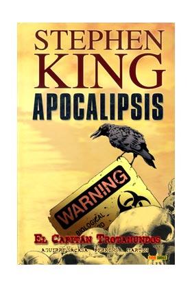 APOCALIPSIS DE STEPHEN KING 01. EL CAPITAN TROTAMUNDOS
