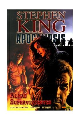 APOCALIPSIS DE STEPHEN KING 03. ALMAS SUPERVIVIENTES