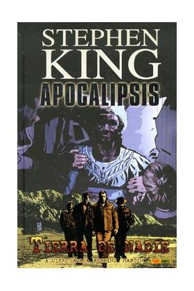 APOCALIPSIS DE STEPHEN KING 05. TIERRA DE NADIE