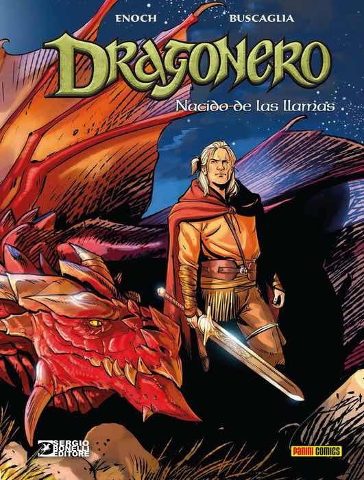 DRAGONERO 06: NACIDO DE LAS LLAMAS