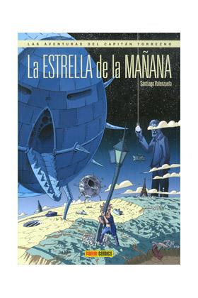 LA ESTRELLA DE LA MAÑANA (LAS AVENTURAS DEL CAPITAN TORREZNO 08)