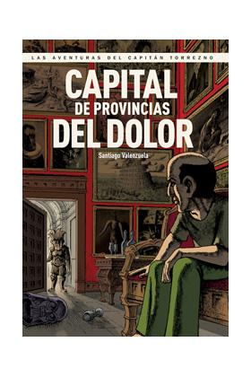 CAPITAL DE PROVINCIAS DEL DOLOR (CAPITAN TORREZNO 05)