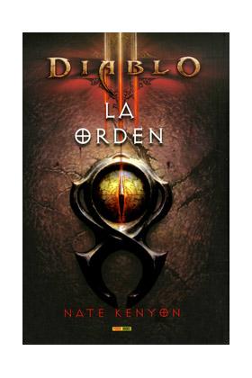 DIABLO III: LA ORDEN  (NOVELA)