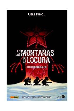 FANHUNTER: EN LAS MONTAÑAS DE LA LOCURA.  ELECTRIC BOGALOO (NOVELA)