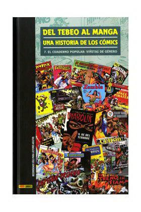 DEL TEBEO AL MANGA 07. UNA HISTORIA DE LOS COMICS