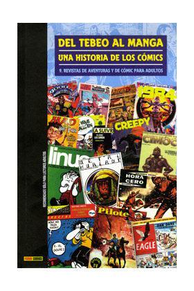 DEL TEBEO AL MANGA 09. UNA HISTORIA DE LOS COMICS