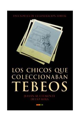 LOS CHICOS QUE COLECCIONABAN TEBEOS  (NOVELA)