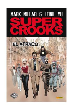 SUPER CROOKS: EL ATRACO