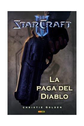 STARCRAFT II: LA PAGA DEL DIABLO