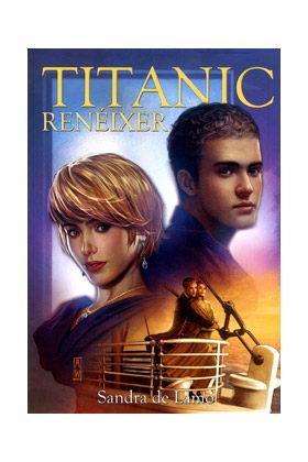 TITANIC. RENEIXER (NOVELA) (CATALAN)