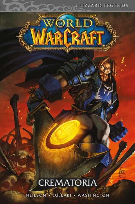 WORLD OF WARCRAFT. CREMATORIA (COMIC)