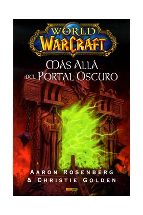 WORLD OF WARCRAFT. MAS ALLA DEL PORTAL OSCURO