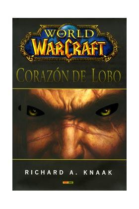 WORLD OF WARCRAFT: CORAZON DE LOBO