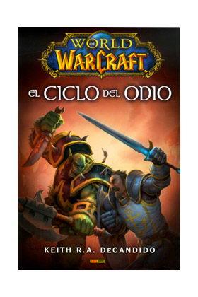 WORLD OF WARCRAFT: EL CICLO DEL ODIO