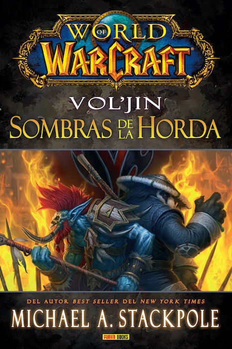 WORLD OF WARCRAFT. VOL'JIN: SOMBRAS DE LA HORDA