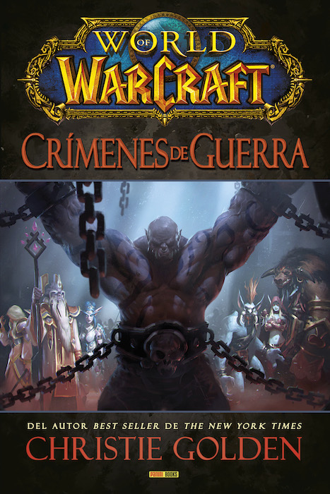 WORLD OF WARCRAFT. CRIMENES DE GUERRA