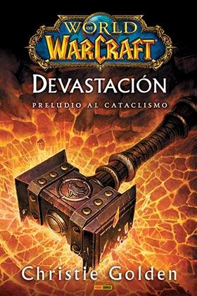 WORLD OF WARCRAFT. DEVASTACION