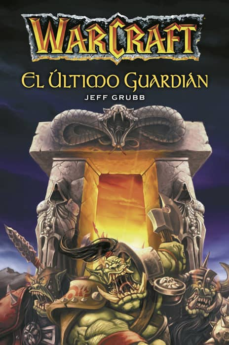 WARCRAFT. EL ULTIMO GUARDIAN