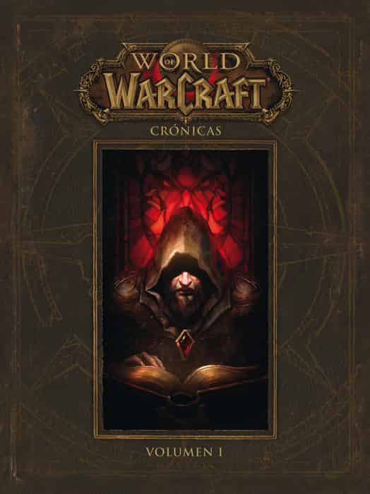 WORLD OF WARCRAFT.  CRONICAS 01