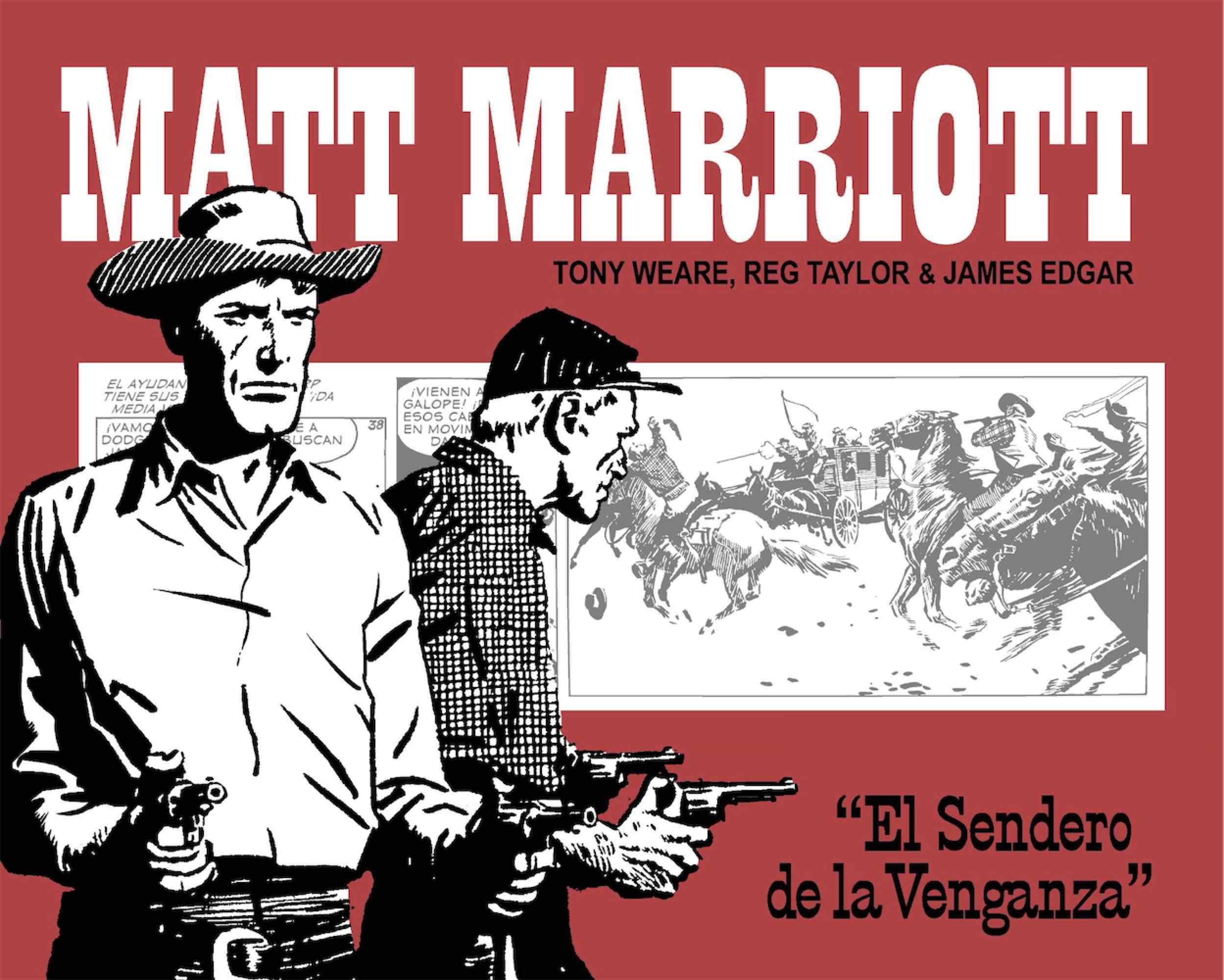 MATT MARRIOTT. EL SENDERO DE LA VENGANZA