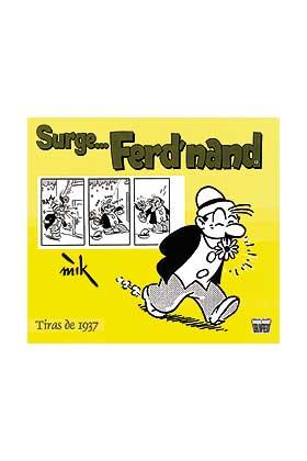 SURGE... FERD'NAND