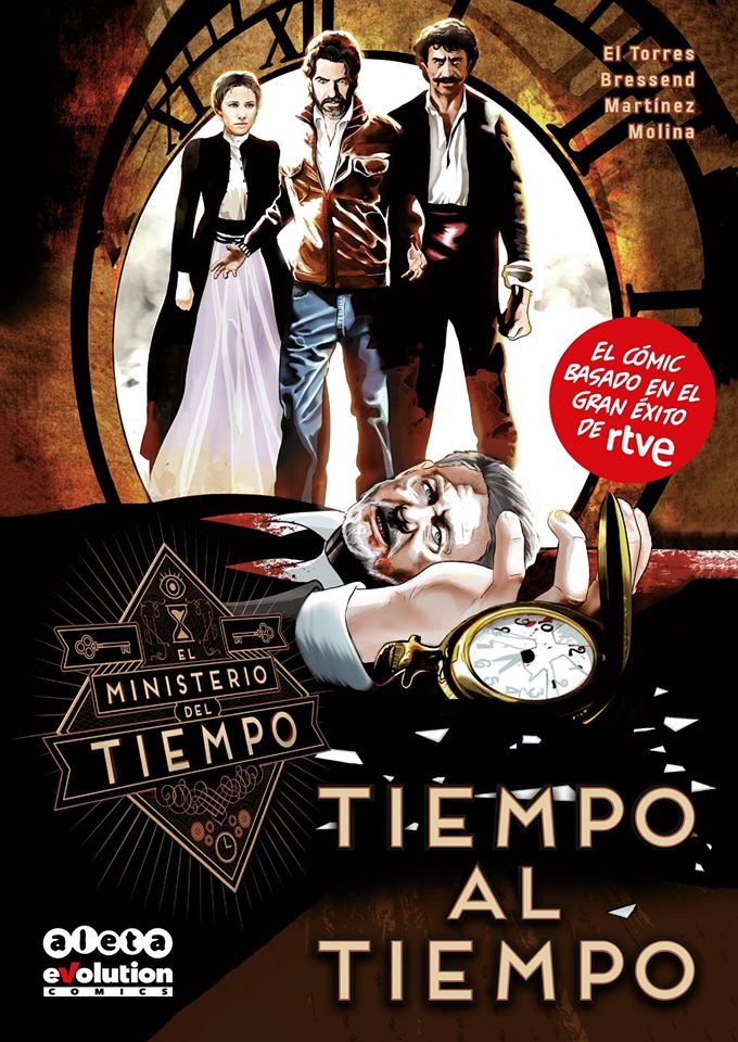 EL MINISTERIO DEL TIEMPO COMIC 01. TIEMPO AL TIEMPO