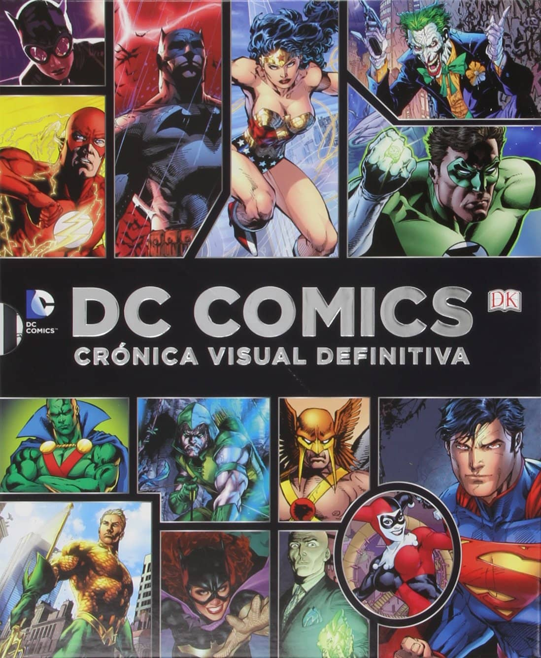 DC COMICS. CRONICA VISUAL DEFINITIVA