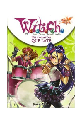 WITCH NEW POWER 06. UN CORAZON QUE LATE