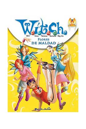 WITCH NEW POWER 03. FLORES DE MALDAD