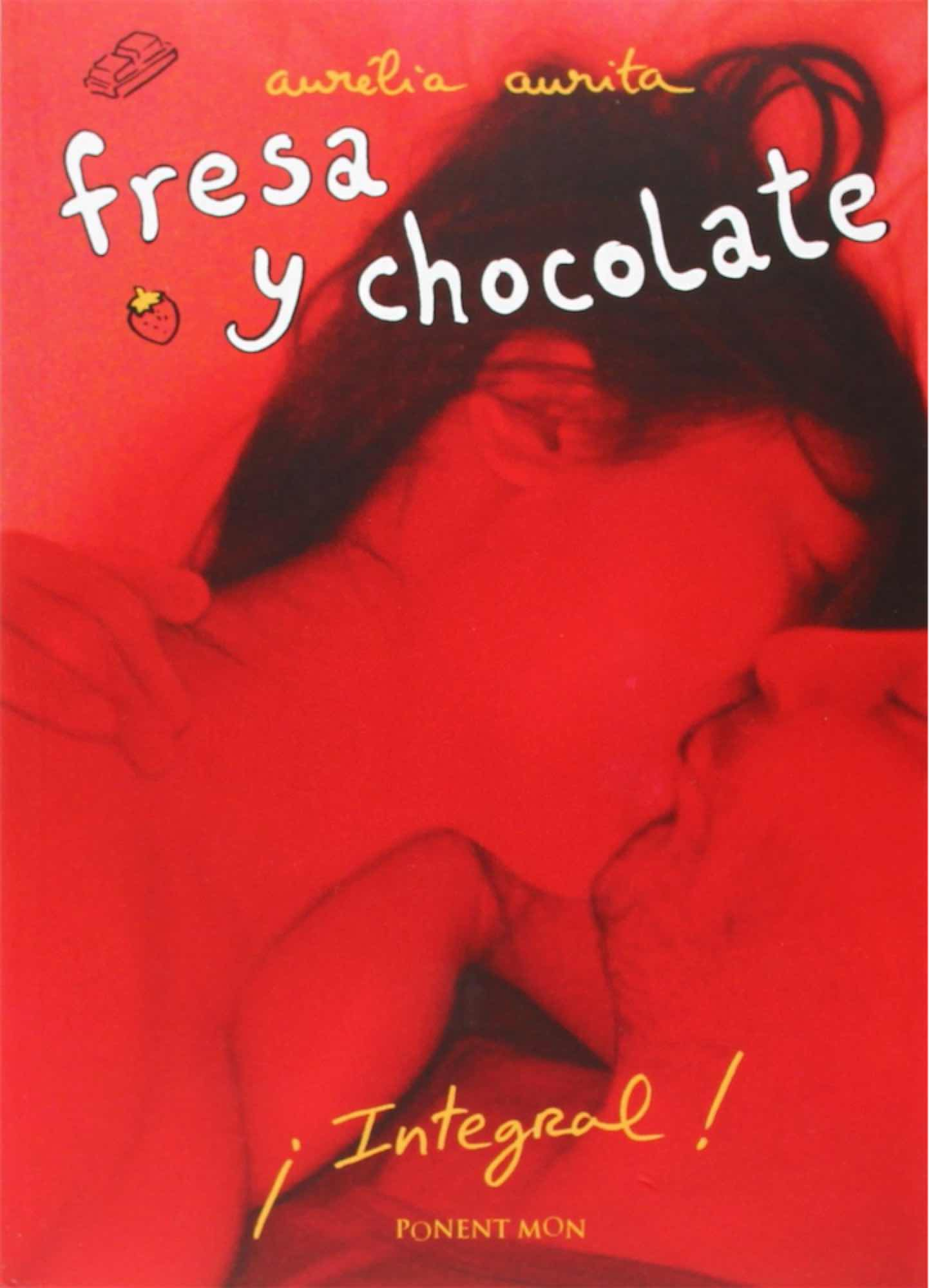 FRESA Y CHOCOLATE (EDICION INTEGRAL)
