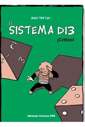 EL SISTEMA D13: ¡CRITICO!