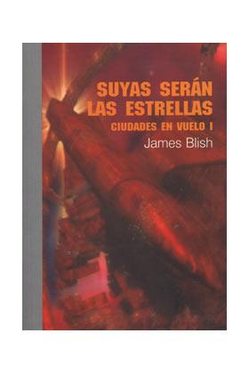 COL. EDORIA 07. SUYAS SERAN LAS ESTRELLAS. CIUDADES EN VUELO 1