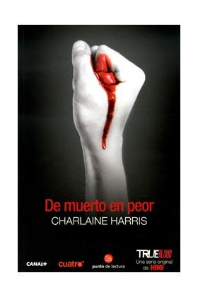 DE MUERTO EN PEOR (TRUE BLOOD) (BOLSILLO)