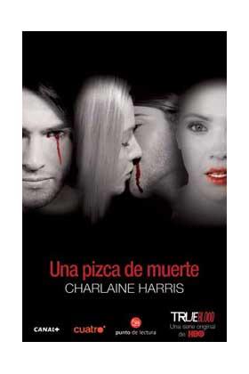 UNA PIZCA DE MUERTE  (TRUE BLOOD) (BOLSILLO)