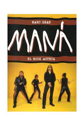 MANA, EL ROCK AZTECA