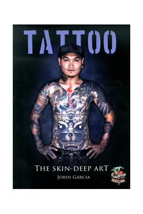TATTOO. THE SKIN-DEEP ART