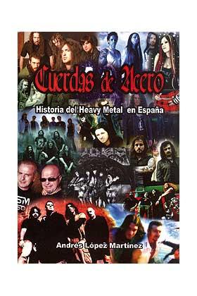 CUERDAS DE ACERO. LA HISTORIA DEL HEAVY METAL EN ESPAÑA