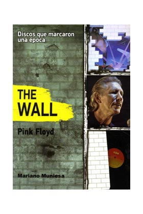 THE WALL .PINK FLOYD