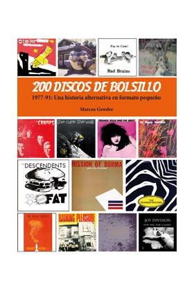 200 DISCOS DE BOLSILLO. 1977-91 UNA HISTORIA ALTERNATIVA EN FORMATO PEQUEÑO