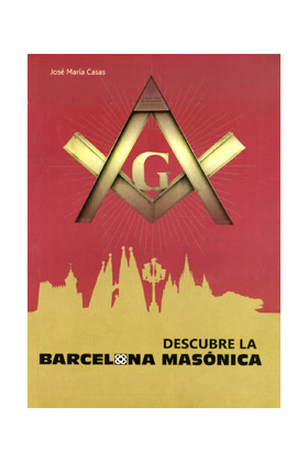 DESCUBRE LA BARCELONA MASONICA