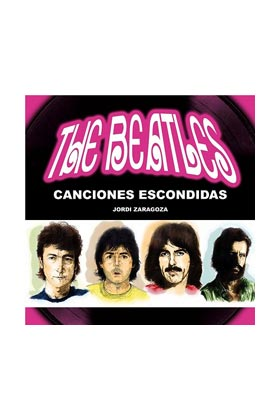 THE BEATLES. CANCIONES ESCONDIDAS