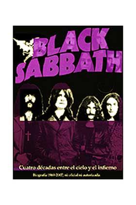 BLACK SABBATH. CUATRO DECADAS ENTRE EL CIELO Y EL INFIERNO (1969-2009)