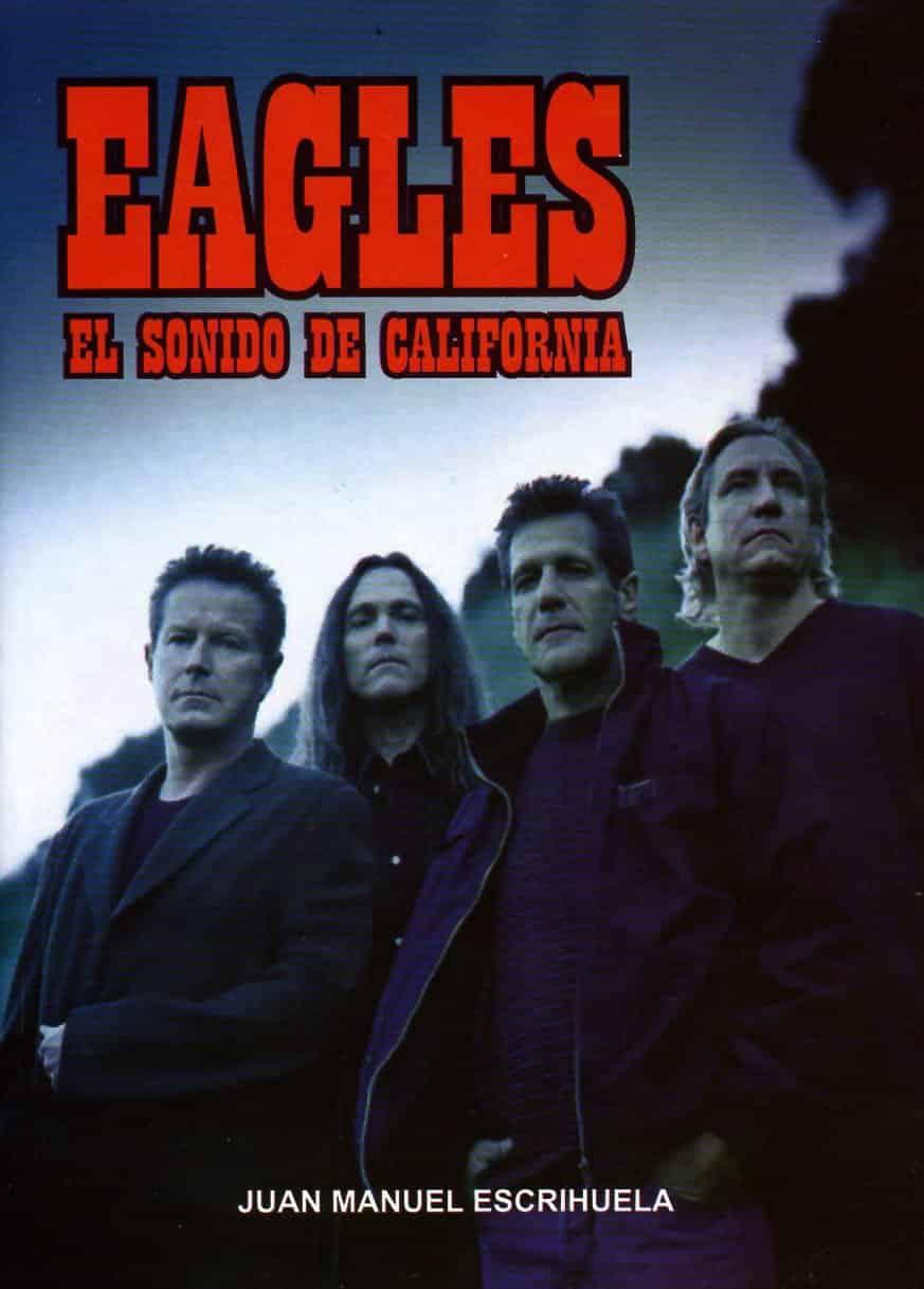 EAGLES EL SONIDO DE CALIFORNIA