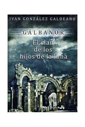 GALBANOR 2. EL CLAN DE LOS HIJOS DE LA LUNA