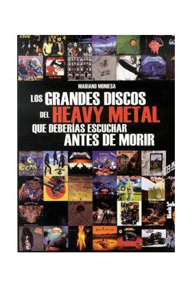 LOS GRANDES DISCOS DEL HEAVY METAL QUE DEBERIAS ESCUCHAR ANTES DE MORIR