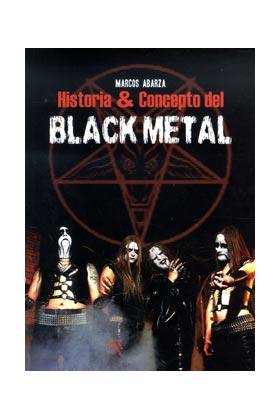 HISTORIA Y CONCEPTO DEL BLACK METAL