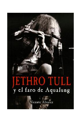 JETHRO TULL Y EL FARO DE AQUALUNG