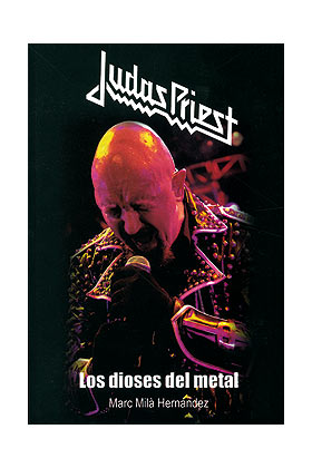 JUDAS PRIEST, LOS DIOSES DEL METAL