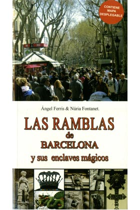 LAS RAMBLAS DE BARCELONA Y SUS ENCLAVES MAGICOS